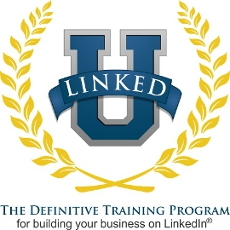 Linked University - The Definitive Training Program for Building Your Business on LinkedIn